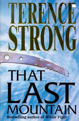 That Last Mountain by Terence Strong