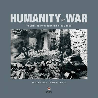 Humanity in War by ICRC