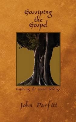 Gossiping the Gospel by John Parfitt image