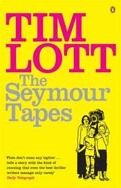 The Seymour Tapes by Tim Lott image