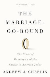 The Marriage-Go-Round by Andrew J Cherlin image