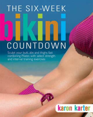 Six-Week Bikini Countdown by Karon Karter image
