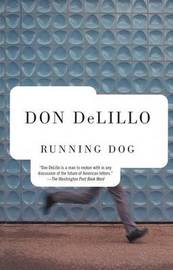 Running Dog by Don DeLillo