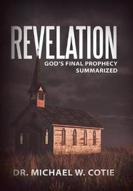 Revelation by Dr Michael W Cotie image