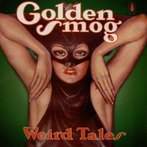 Weird Tales (2LP) by Golden Smog