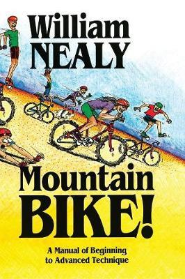 Mountain Bike! by William Nealy
