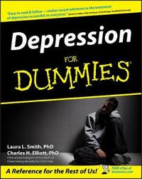 Depression For Dummies by Charles H Elliott