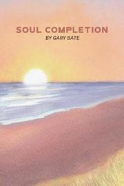 Soul Completion by Gary Bate