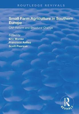 Small Farm Agriculture in Southern Europe