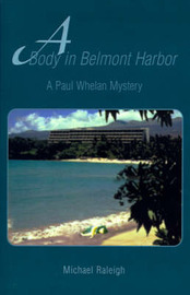 A Body in Belmont Harbor by Michael Raleigh