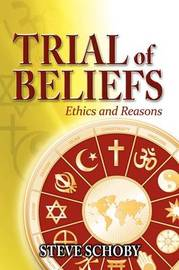 Trial of Beliefs by Steve Schoby image