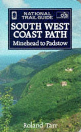 The South West Coast Path: Minehead to Padstow by Roland Tarr image