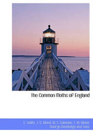 The Common Moths of England by J G Wood