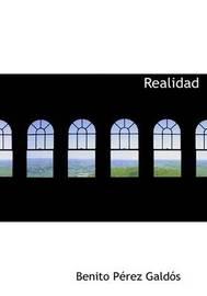 Realidad by Benito Perez Galdos