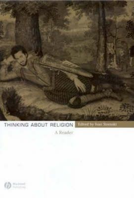 Thinking About Religion by Ivan Strenski