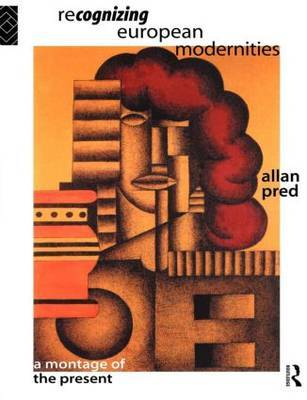Recognising European Modernities by Allan Pred image