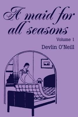 A Maid for All Seasons by Devlin O'Neill image