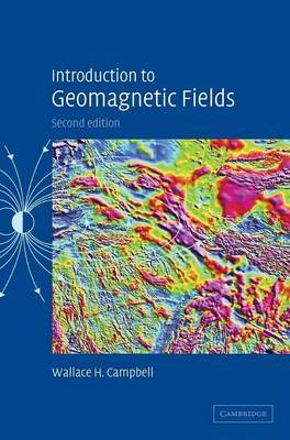 Introduction to Geomagnetic Fields by Wallace H Campbell image