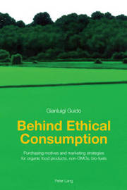 Behind Ethical Consumption by Gianluigi Guido