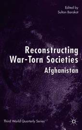 Reconstructing War-Torn Societies
