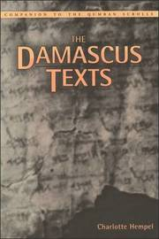 The Damascus Texts by Charlotte, Hempel