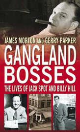 Gangland Bosses by James Morton image
