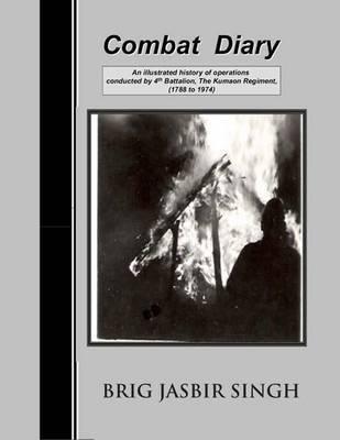 Combat Diary by Jasbir Singh