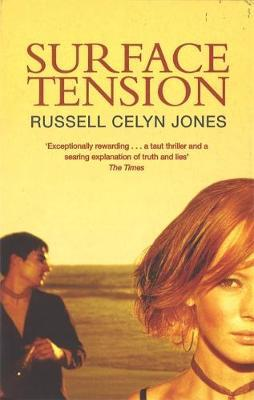 Surface Tension by Russell Celyn Jones