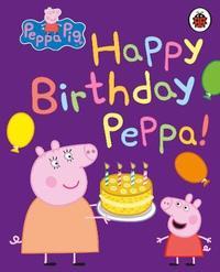 Peppa Pig: Happy Birthday, Peppa by Peppa Pig image