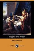 Sappho and Phaon (Dodo Press) by Mary Robinson