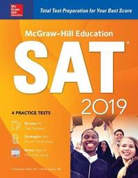 McGraw-Hill Education SAT 2019 by Mark Anestis
