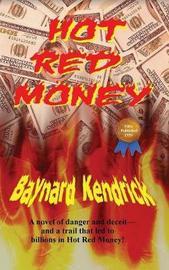 Hot Red Money by Baynard Kendrick