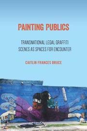 Painting Publics by Caitlin Frances Bruce