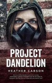 Project Dandelion by Heather Carson image