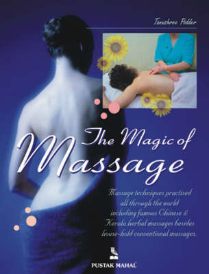 The Magic of Massage by Tanushree Podder image