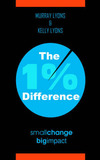 The 1% Difference by Murray, Lyons