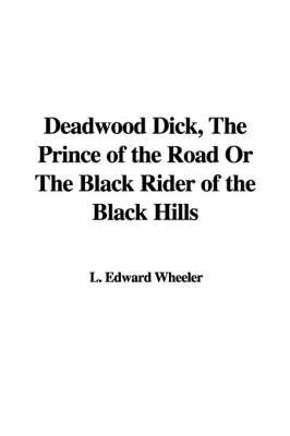Cartic old deadwood dick prince of the roadtures milanonude white