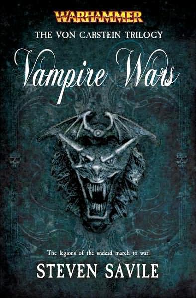 Warhammer: Vampire Wars: The Von Carstein Trilogy by Steven Savile image