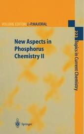 New Aspects in Phosphorus Chemistry II