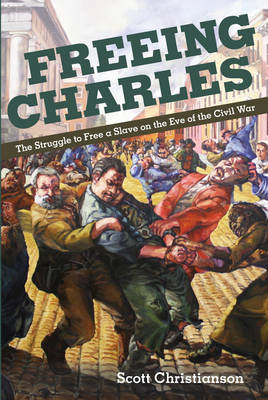 Freeing Charles by Scott Christianson image