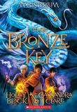 The Bronze Key (Magisterium Book #3) by Holly Black