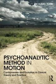 Psychoanalytic Method in Motion by Richard Tuch image