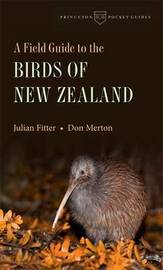 A Field Guide to the Birds of New Zealand by Julian Fitter