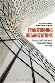 Transforming Organizations by Michael Anderson