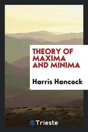 Theory of Maxima and Minima by Harris Hancock image