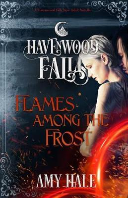 Flames Among the Frost by Amy Hale image