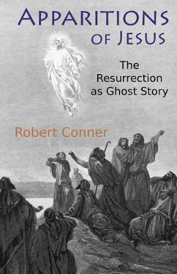 Apparitions of Jesus by Robert Conner image