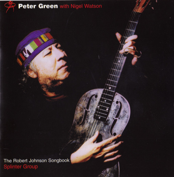 The Robert Johnson Songbook by Peter Green