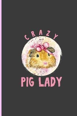 Crazy Pig Lady by Rodney Webb