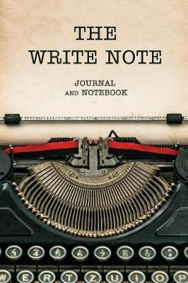 The Write Note Journal and Notebook by Story Publishing
